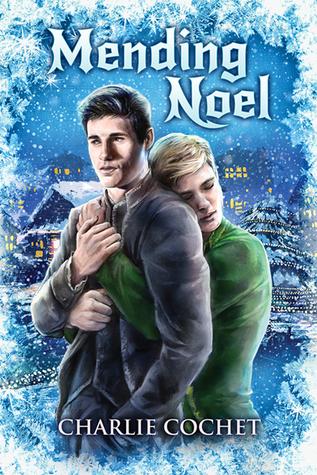Mending Noel by Charlie Cochet