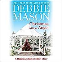 Christmas with an Angel: A Short Story (Harmony Harbor, #1.5)