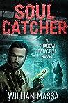 Soul Catcher (Shadow Detective #2)