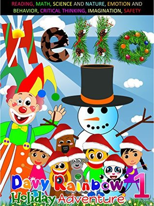 Books for kids: Hello!: Christmas Picture Books for Children, Picture Books, Preschool Books, Ages 3-5, Age 6-8, Baby Books, Kids Book, Children's Bedtime ... ABC Davy Rainbow Holiday Adventures Book 1)