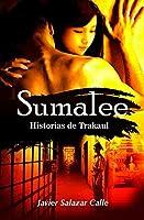 Sumalee Historias de Trakaul: Volume 1