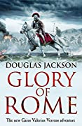 Glory of Rome (Gaius Valerius Verrens #8)