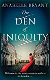 The Den of Iniquity (Bastards of London, #1)