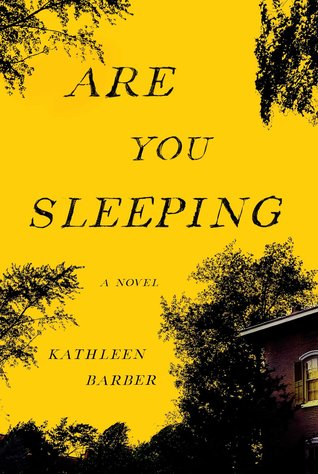 Image result for are you sleeping by kathleen barber goodreads