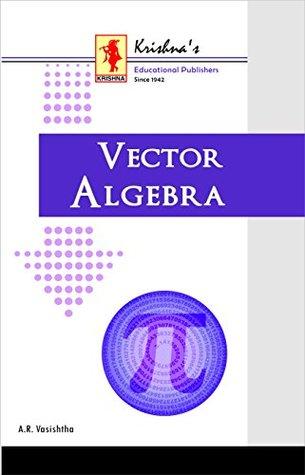 Vector Algebra by A R  Vasishtha