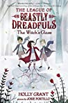 The Witch's Glass (The League of Beastly Dreadfuls #3)