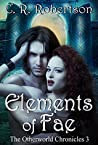 Elements of Fae (The Otherworld Chronicles #3)