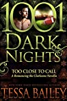 Too Close to Call (Romancing the Clarksons #3.5)