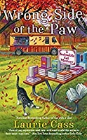 Wrong Side of the Paw (A Bookmobile Cat Mystery #6)