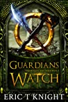 Guardians Watch (Immortality and Chaos #3)