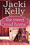 The Sweet Road Home (The Sweet Road Book #1)