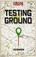 Testing Ground     (The APEX Cycle # 4)