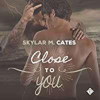 Close to You (Sunshine and Happiness, #3)