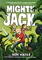 Mighty Jack (Mighty Jack, #1)