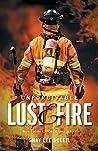 Unforgivable Lust & Fire: Book 1 of the Unforgivable Series