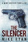 The Silencer (The Silencer #1)