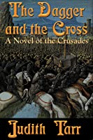 The Dagger and the Cross (Alamut, #2)