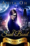 The Soul Bond (Werewolf High #4)