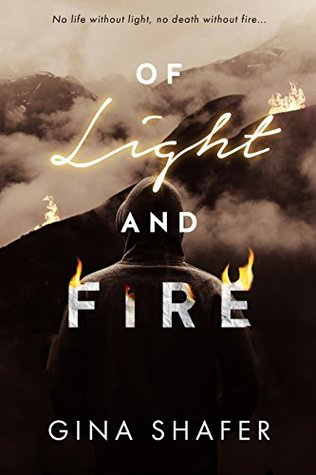 Of Light And Fire (Burned By Magic #1)