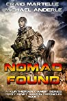 Nomad Found (Kurtherian Gambit: Terry Henry Walton Chronicles, #1)