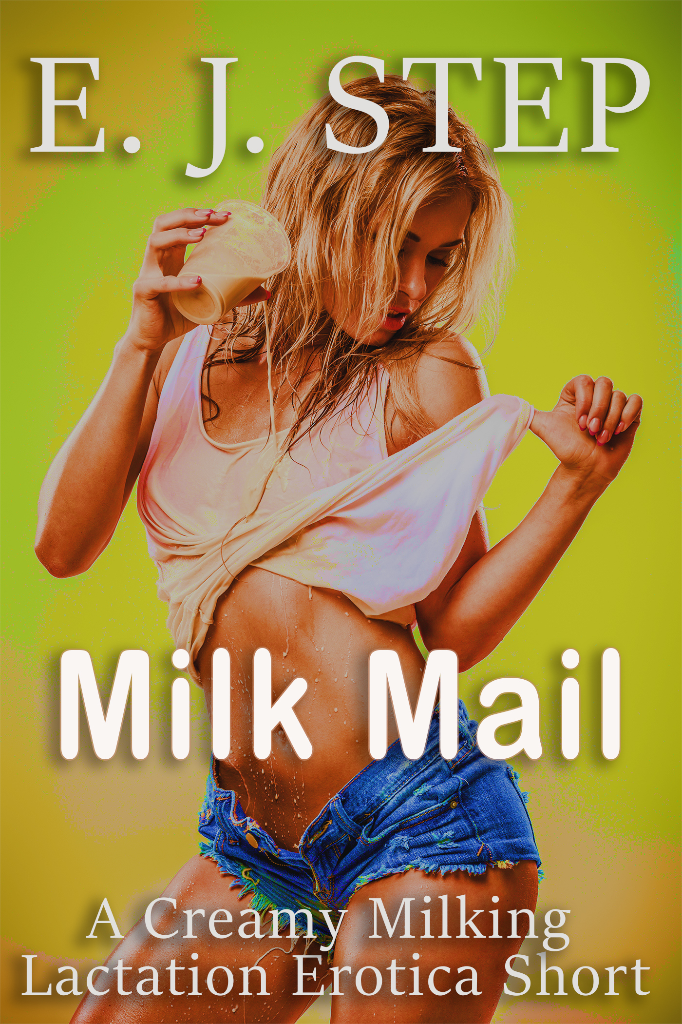 Milk Mail: A Creamy Milking Lactation Erotica Short  by  E J Step
