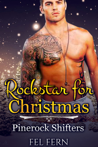 Rock Star for Christmas (Pinerock Shifters 3)