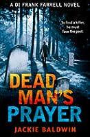 Dead Man's Prayer (DI Frank Farrell, #1)