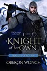 A Knight of Her Own (Rogues of Rouen, #2)