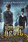 The Gentleman Devil (The Ingenious Mechanical Devices #2)