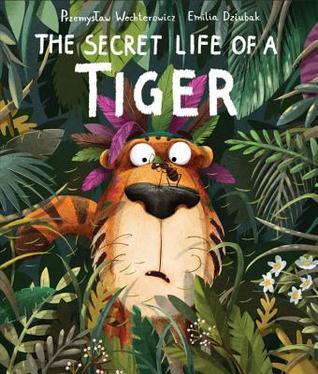 Secret Life of a Tiger by Przemysław Wechterowicz