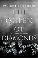 The Queen of Diamonds (Red Dog Conspiracy #2)