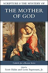 Scripture and the Mystery of the Mother of God