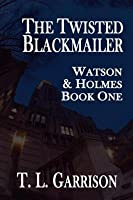 The Twisted Blackmailer