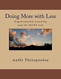 Doing More with Less: Organizational Learning and the Olset Tool
