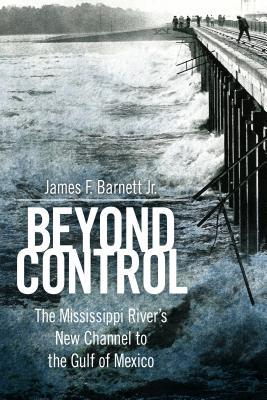 Beyond Control: The Mississippi River's New Channel to the Gulf of Mexico