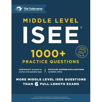Middle Level ISEE Practice Questions 1000