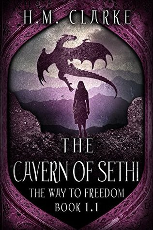 The Cavern of Sethi: An Fantasy Action Adventure