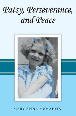 Patsy, Perseverance, and Peace