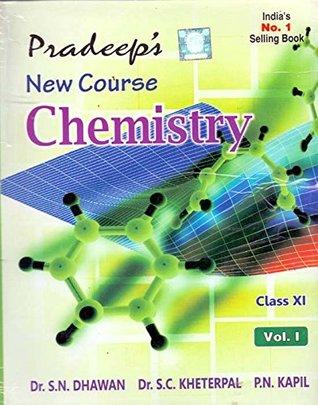 Pradeep's New Course Chemistry Vol  I&II Class - 11 by S C