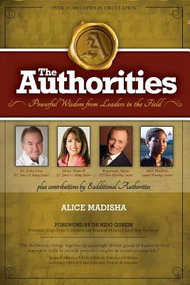 The Authorities - Alice Madisha: Powerful Wisdom from Leaders in the Field