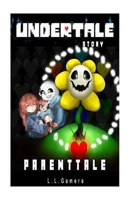Undertale Story: Parenttale by GAMERA