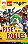 Lego: The Batman Movie: Rise of the Rogues (DK Readers L2)