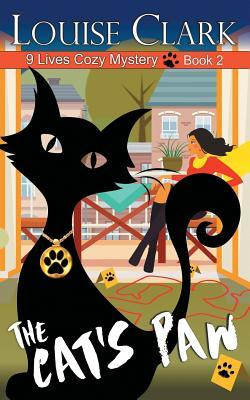 The Cat's Paw (9 Lives Cozy Mystery #2)
