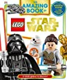 The Amazing Book of Lego Star Wars: A Whole Galaxy to Discover!