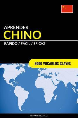 Aprender Chino - R�pido / F�cil / Eficaz: 2000 Vocablos Claves
