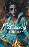 Blues Triumphant by Jonterri Gadson