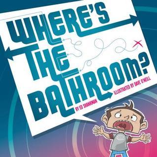 Where's the Bathroom?