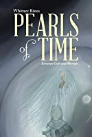 Pearls of Time: Between Gods and Mortals