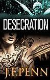 Desecration (London Crime, #1)
