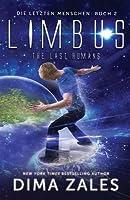Limbus - The Last Humans (Die Letzten Menschen, #2)